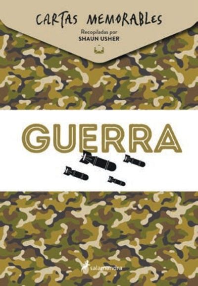 CARTAS MEMORABLES: GUERRA.