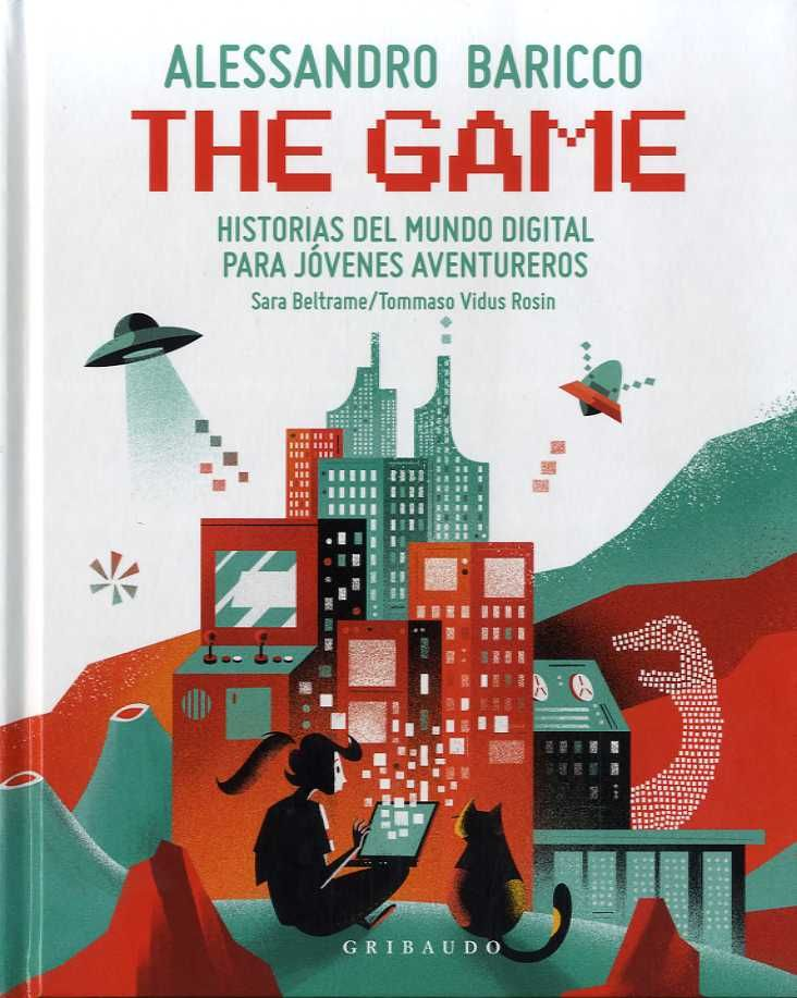 Tipos infames: · THE GAME · BARICCO, ALESSANDRO: GRIBAUDO -978-84-17127-76-3