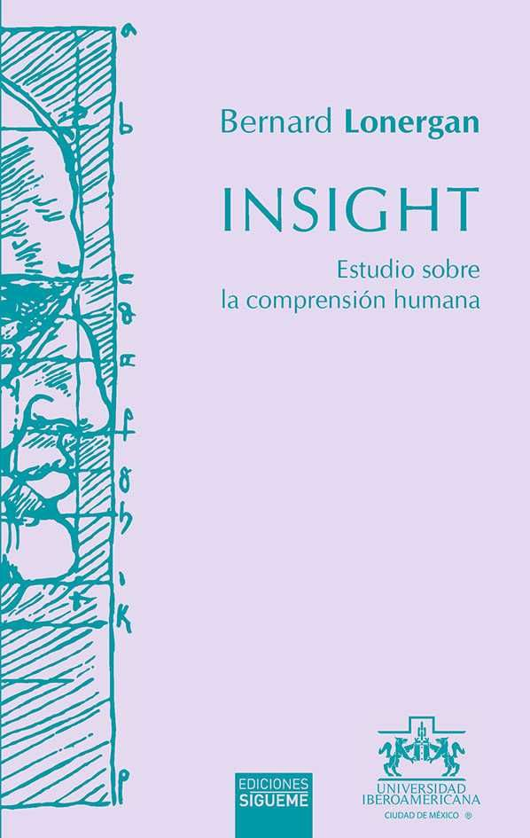INSIGHT. ESTUDIO SOBRE LA COMPRENSION HUMANA.